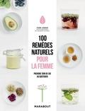 Fern Green - 100 remèdes naturels pour la femme.