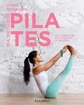 Lynne Robinson et Caroline Brien - Ma méthode Pilates.