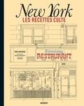 Marc Grossman - New York - Les recettes culte.