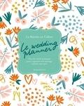 La Mariée en Colère - Le wedding planner - Tous les outils pratiques pour organiser son mariage comme un pro.