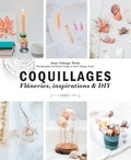 Anne-Solange Tardy - Coquillages - Flâneries, inspirations & DIY.