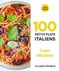 Marabout - 100 petits plats italiens - Super débutants.