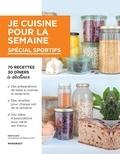 Keda Black - Je cuisine pour la semaine - Spécial sportifs.