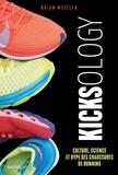 Brian Metzler - Kicksology - Hype, science et culture des chaussures de running.
