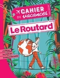 Philippe Gloagen et Stéphanie Bouvet - Cahier de vacances pour adultes Le Routard.