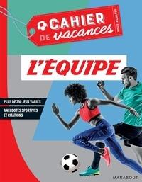 Marabout - Le Cahier de Vacances pour adultes L'Equipe.