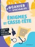 Stéphanie Bouvet et Pascal Naud - Cahier de vacances pour adultes Enigmes et casse-tête.
