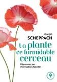 Joseph Scheppach - La plante ce formidable cerveau.