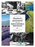 Marie-Hélène Chaplain - Itinéraire gourmand dans les parcs naturels régionaux - Recettes de chef, producteurs, Produits locaux.