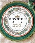 Marabout - Downton Abbey - Recettes de Noël.