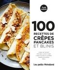 Marabout - 100 recettes crèpes pancakes et blinis.