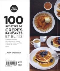 100 recettes crêpes, pancakes et blinis