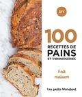 Cathy Ytak et Keda Black - 100 recettes de pains et viennoiseries - Fait maison.