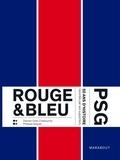 Marabout - Paris Supporters - 50 ans du PSG racontés par ses fans.