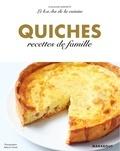 Guillaume Marinette - Le B.A-B.A de la cuisine - Quiches & Tartes.