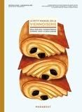 Rodolphe Landemaine - Le petit manuel de la viennoiserie.