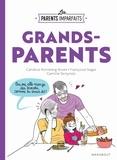 Candice Kornberg-Anzel - Les parents imparfaits - Grands parents.