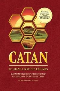 Richard Wolfrik Galland - Catan - Le grand livre des énigmes.