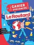 Marabout - Le cahier de vacances pour adultes Le Routard France.