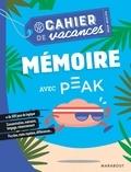 Marabout - Le cahier de vacances pour adultes Mémoire avec Peak.