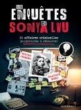 Sonya Lwu - Les enquêtes de Sonya Lwu - 10 enquêtes criminelles palpitantes à résoudre.