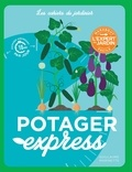 Guillaume Marinette - Le potager express.