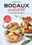 Guillaume Marinette - Bocaux minute - Des recettes rapides et saines que l'on peut conserver 14 jours !.