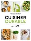 Fern Green - Cuisiner durable - 100 recettes pour choisir ses aliments.