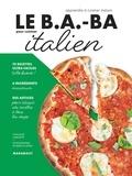 XXX - Le B.A.-BA pour cuisiner italien.