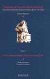 Claudio Galderisi - Translations médiévales - Volume 1, De la translatio studii à l'étude de la translatio.