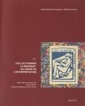 Denis Herlin et Catherine Massip - Collectionner la musique - Volume 2, Au coeur de l'interprétation.