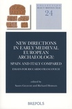 Sauro Gelichi et Richard Hodges - New Directions in Early Medieval European Archaeology: Spain and Italy Compared - Essays for Riccardo Francovich.