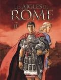 Les aigles de Rome. Livre II / Marini | Marini (1969-....). Auteur
