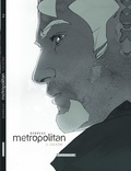 Metropolitan. 2, Cocaïne / Scénario Julien Bonneau | Bonneau, Julien (1986-....)