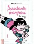 Kana - Assistante mangaka le blog  : Assistante mangaka le blog T1.