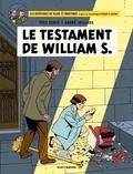Yves Sente et André Juillard - Les aventures de Blake et Mortimer Tome 24 : Le testament de William S..