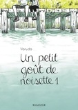 petit goût de noisette (Un) | Vanyda (1979?-....). Auteur