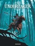 Undertaker. 3, L' ogre de Sutter camp / Ralph Meyer, Xavier Dorison | Dorison, Xavier (1972-....). Auteur