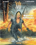 Jean Van Hamme et William Vance - XIII Tome 14 : Sercret défense.