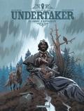 Ralph Meyer et Xavier Dorison - Undertaker Tome 4 : L'ombre d'Hippocrate.
