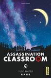 Yusei Matsui - Assassination Classroom Tome 21 : .