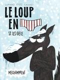 Wilfrid Lupano et Mayana Itoïz - Le loup en slip Tome 2 : Le loup en slip se les gèle méchamment.