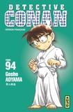 Gôshô Aoyama - Détective Conan Tome 94 : .
