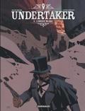 Ralph Meyer et Xavier Dorison - Undertaker Tome 5 : L'Indien blanc.