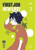 Yokô Nemu - First Job New Life ! - Tome 3.