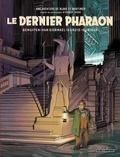 François Schuiten et Jaco Van Dormael - Le Dernier Pharaon - Autour de Blake & Mortimer.