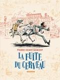 Pierre-Henry Gomont - La fuite du cerveau.
