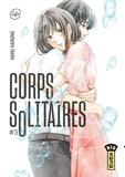 Haru Haruno - Corps solitaires Tome 3 : .