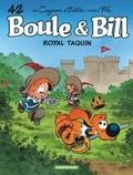 Jean Roba et Christophe Cazenove - Boule & Bill Tome 42 : Royal taquin.
