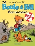 Laurent Verron et Jean Roba - Boule & Bill Tome 36 : Flair de cocker.